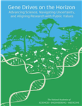 Gene Drives on the Horizon: Advancing Science, Navigating Uncertainty, and Aligning Research with Public Values (2016)